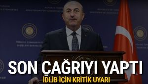 Mevlüt Çavuşoğlu'ndan İdlib açıklaması